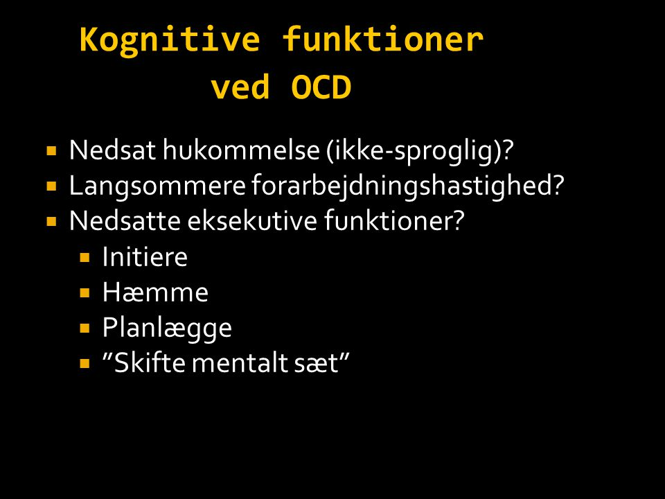 Kognitive funktioner ved OCD