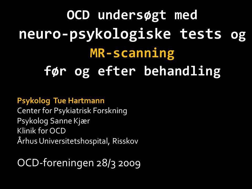 neuro-psykologiske tests og før og efter behandling