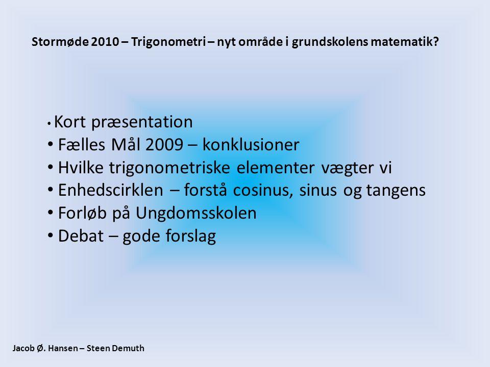 Fælles Mål 2009 – konklusioner