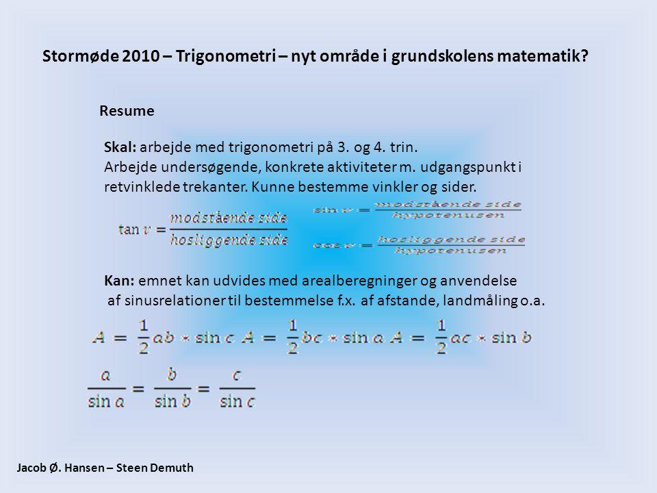 Stormøde 2010 – Trigonometri – nyt område i grundskolens matematik