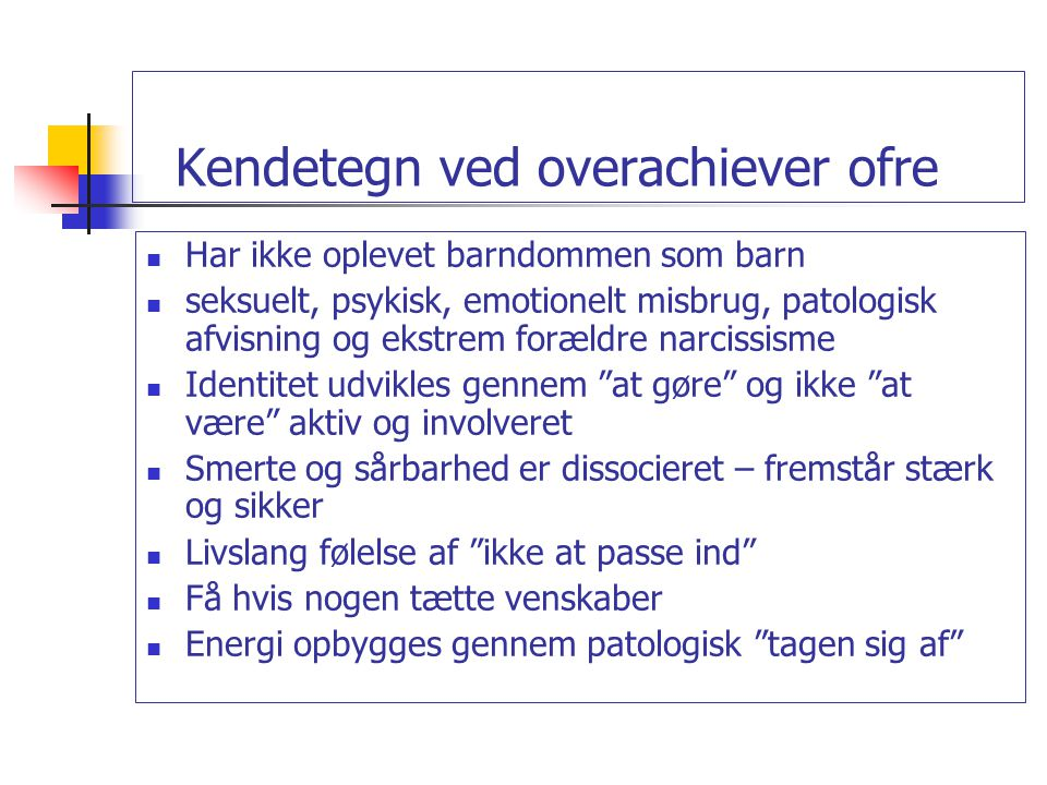 Kendetegn ved overachiever ofre