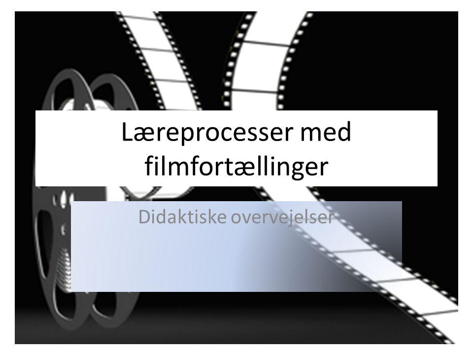 Læreprocesser med filmfortællinger