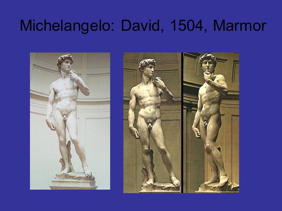 Michelangelo: David, 1504, Marmor