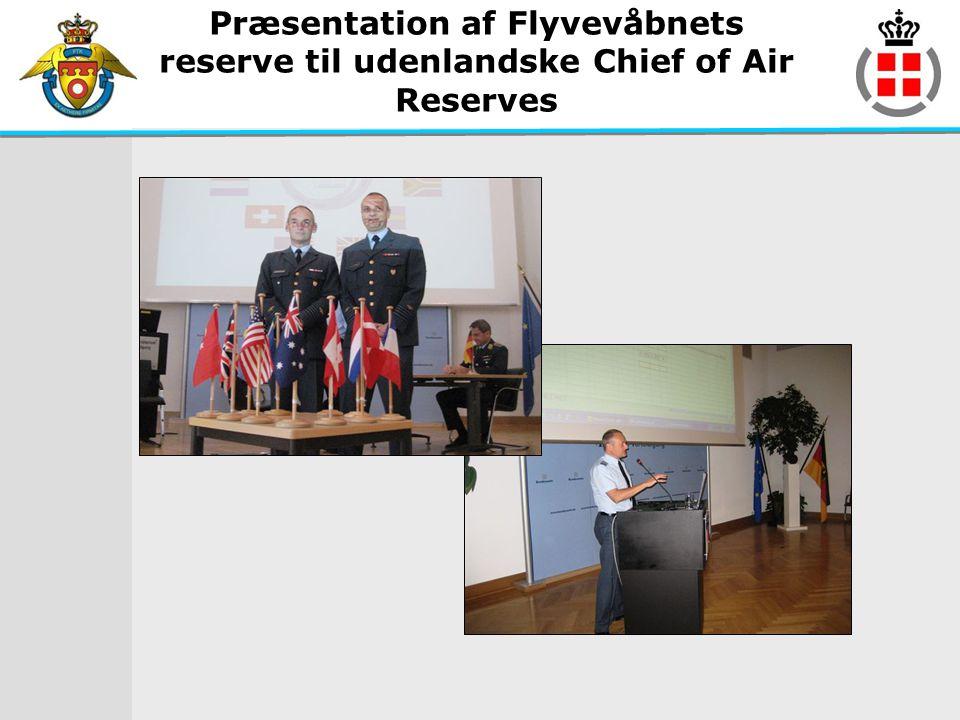 Præsentation af Flyvevåbnets reserve til udenlandske Chief of Air Reserves