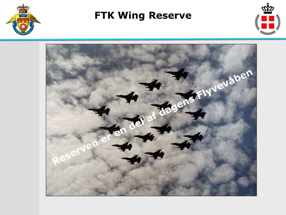 FTK Wing Reserve Reserven er en del af dagens Flyvevåben