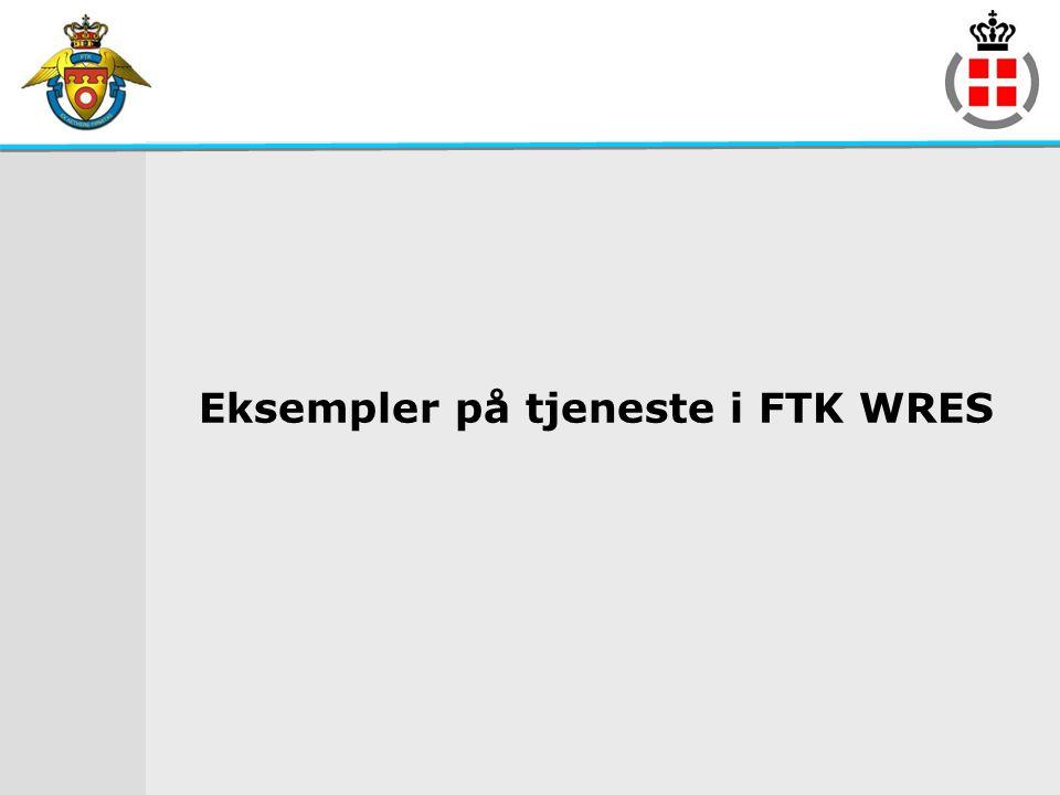 Eksempler på tjeneste i FTK WRES