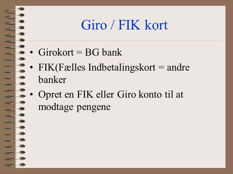 Giro / FIK kort Girokort = BG bank
