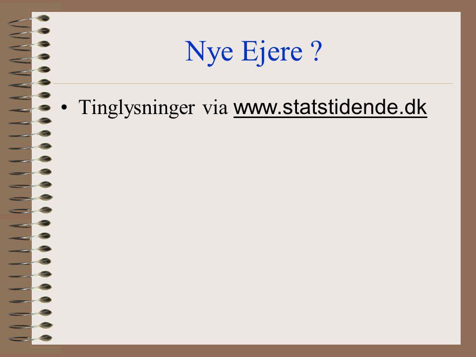 Nye Ejere Tinglysninger via www.statstidende.dk