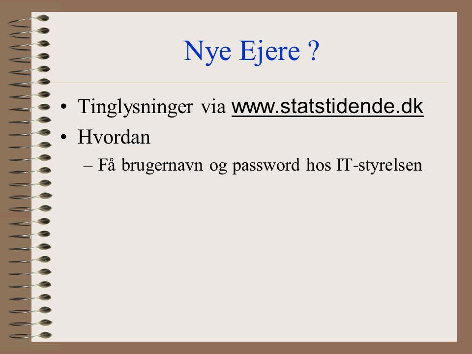 Nye Ejere Tinglysninger via www.statstidende.dk Hvordan