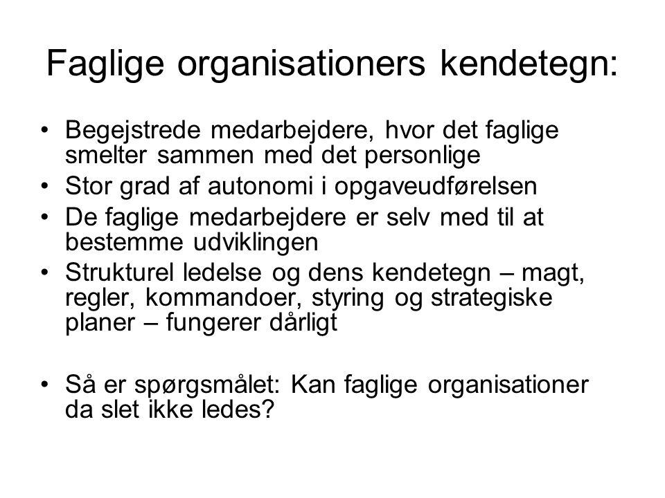 Faglige organisationers kendetegn: