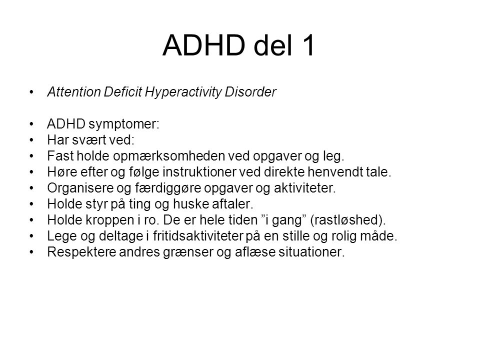 ADHD del 1 Attention Deficit Hyperactivity Disorder ADHD symptomer: