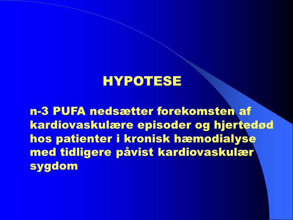 HYPOTESE n-3 PUFA nedsætter forekomsten af