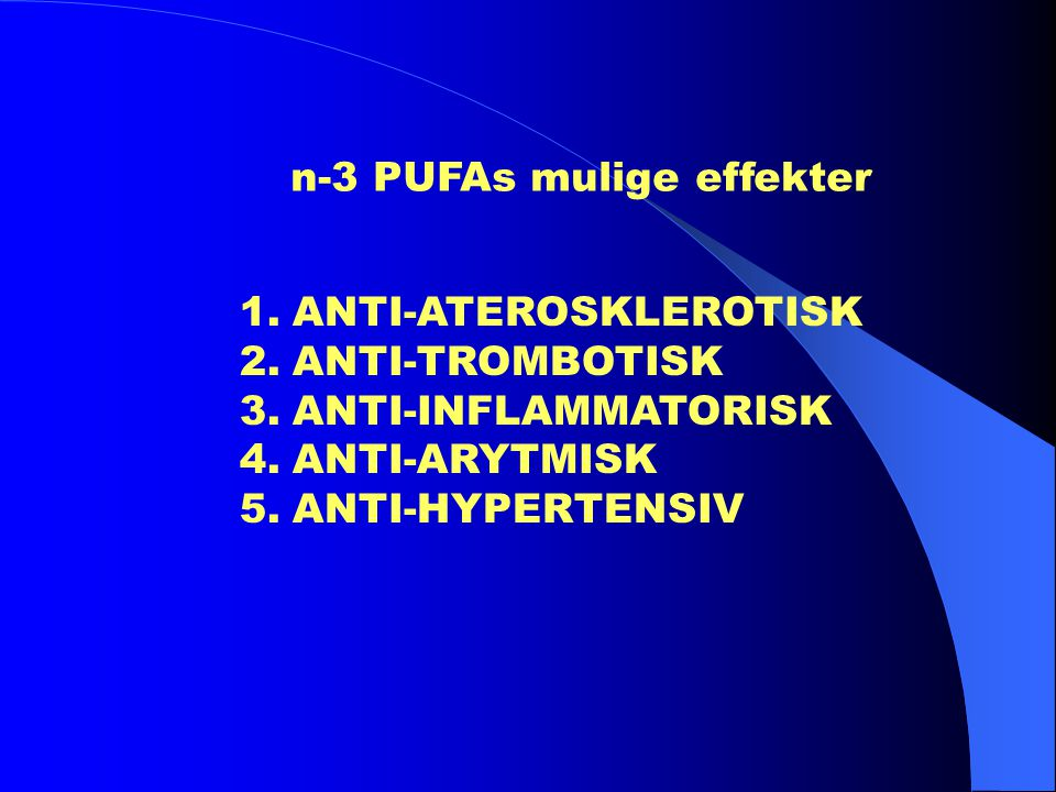 n-3 PUFAs mulige effekter