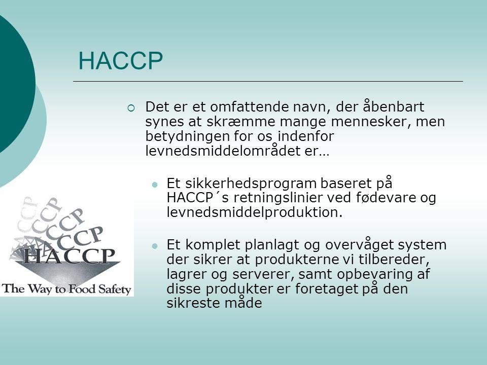 HACCP Det er et omfattende navn, der åbenbart synes at skræmme mange mennesker, men betydningen for os indenfor levnedsmiddelområdet er…