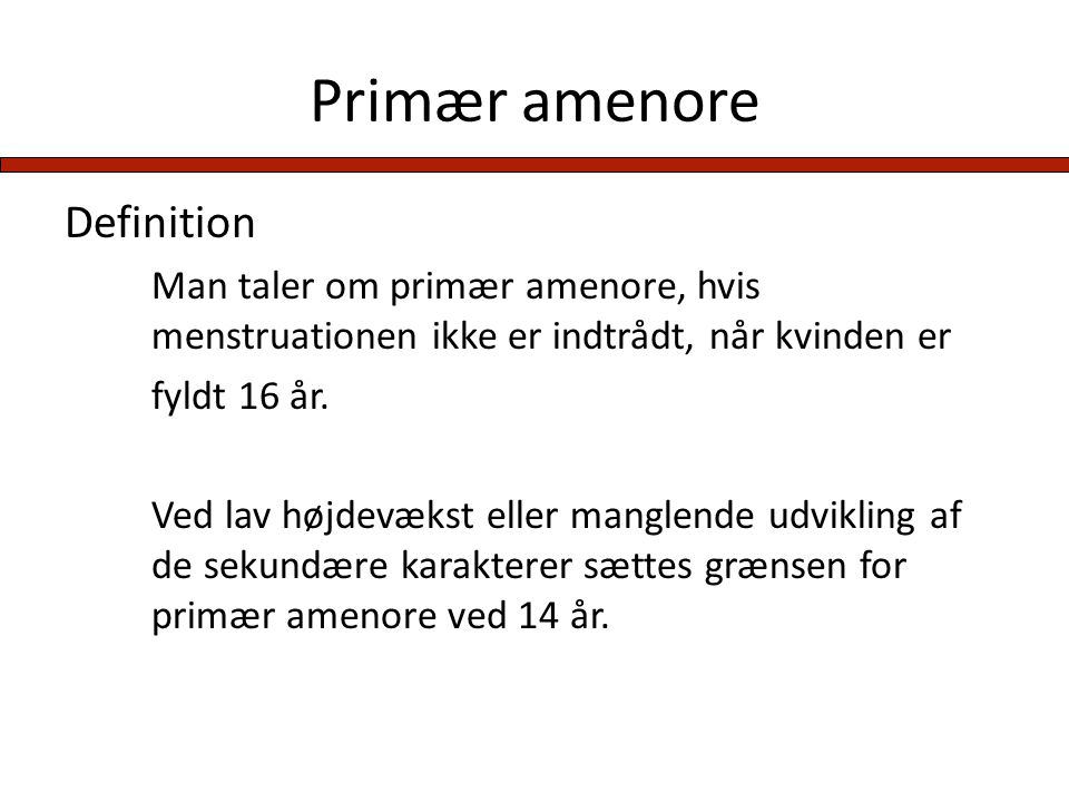 Primær amenore Definition