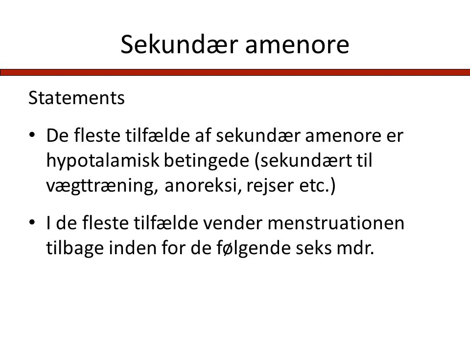 Sekundær amenore Statements