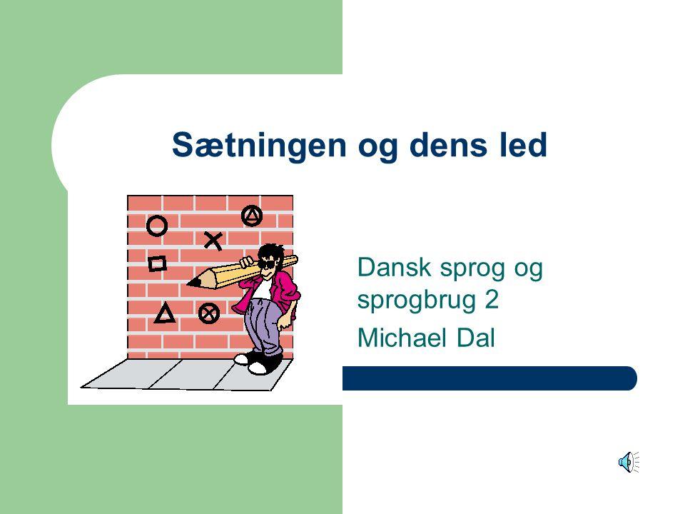 Dansk sprog og sprogbrug 2 Michael Dal
