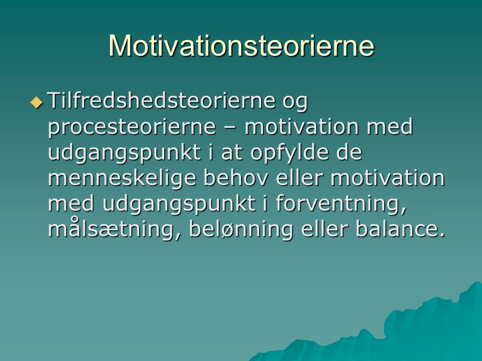 Motivationsteorierne