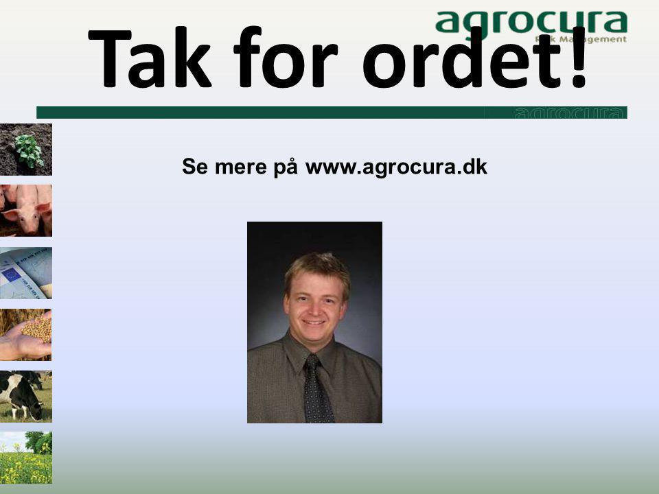 Tak for ordet! Se mere på www.agrocura.dk