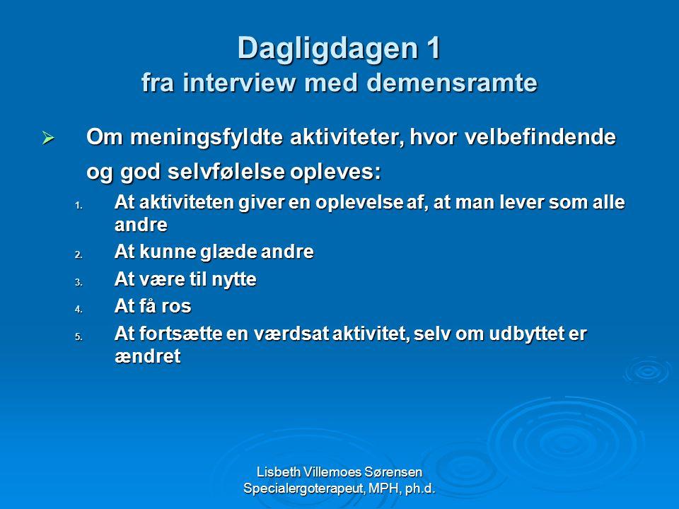 Dagligdagen 1 fra interview med demensramte