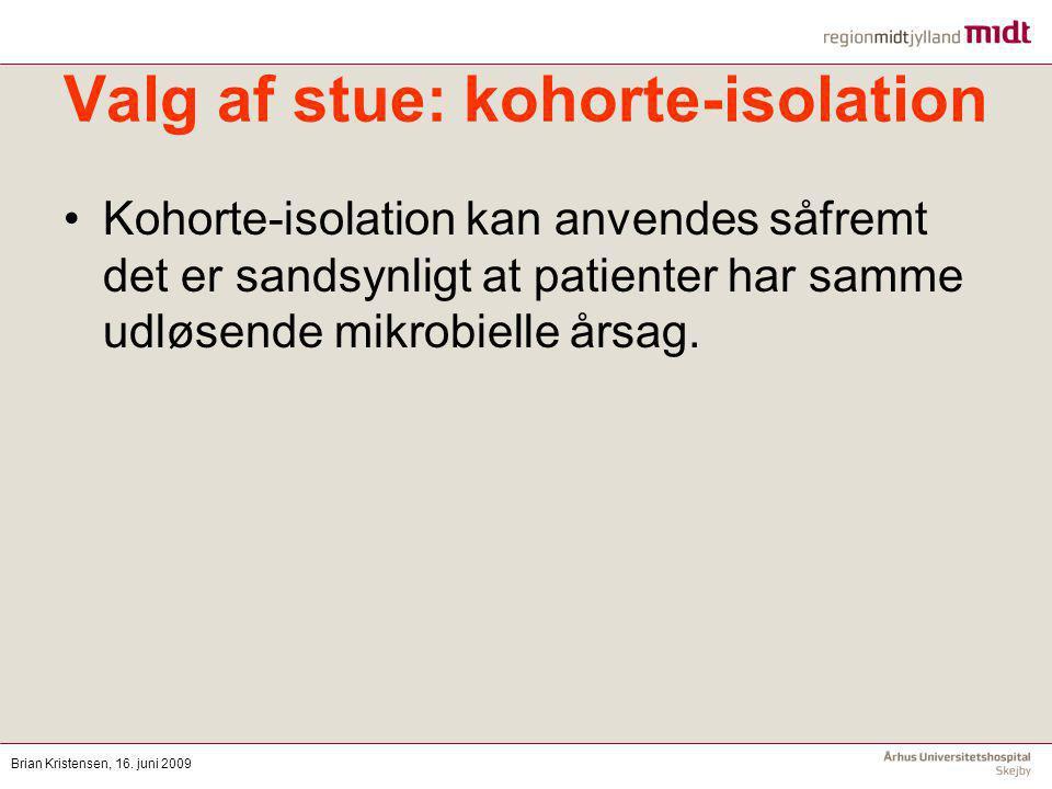 Valg af stue: kohorte-isolation