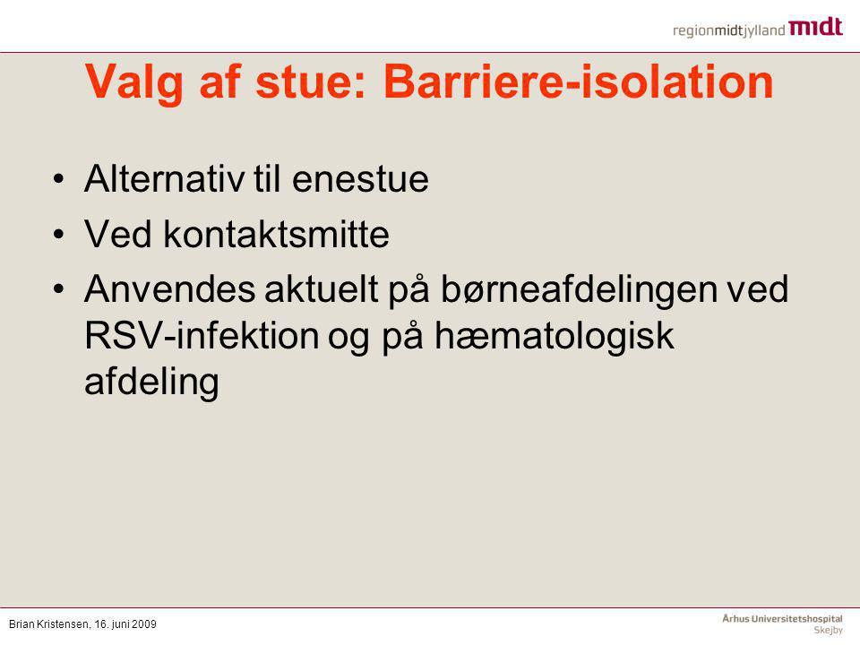 Valg af stue: Barriere-isolation