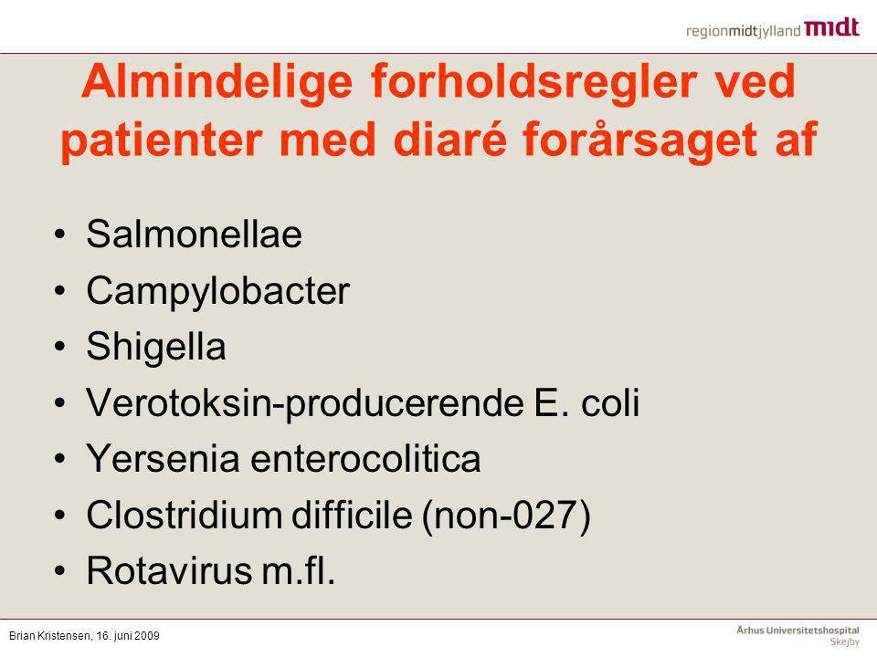 Almindelige forholdsregler ved patienter med diaré forårsaget af
