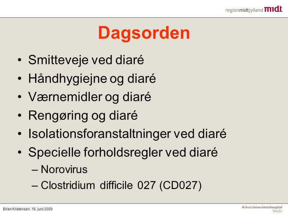 Dagsorden Smitteveje ved diaré Håndhygiejne og diaré