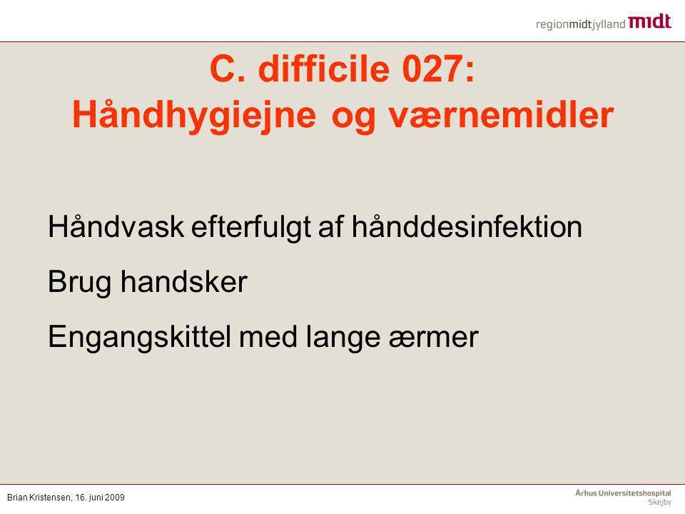 C. difficile 027: Håndhygiejne og værnemidler