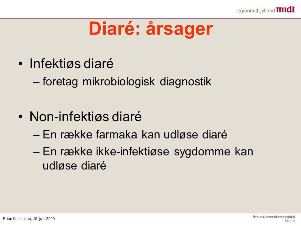 Diaré: årsager Infektiøs diaré Non-infektiøs diaré
