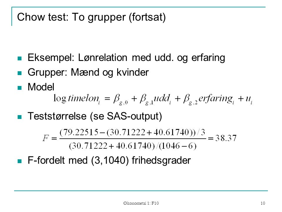 Chow test: To grupper (fortsat)