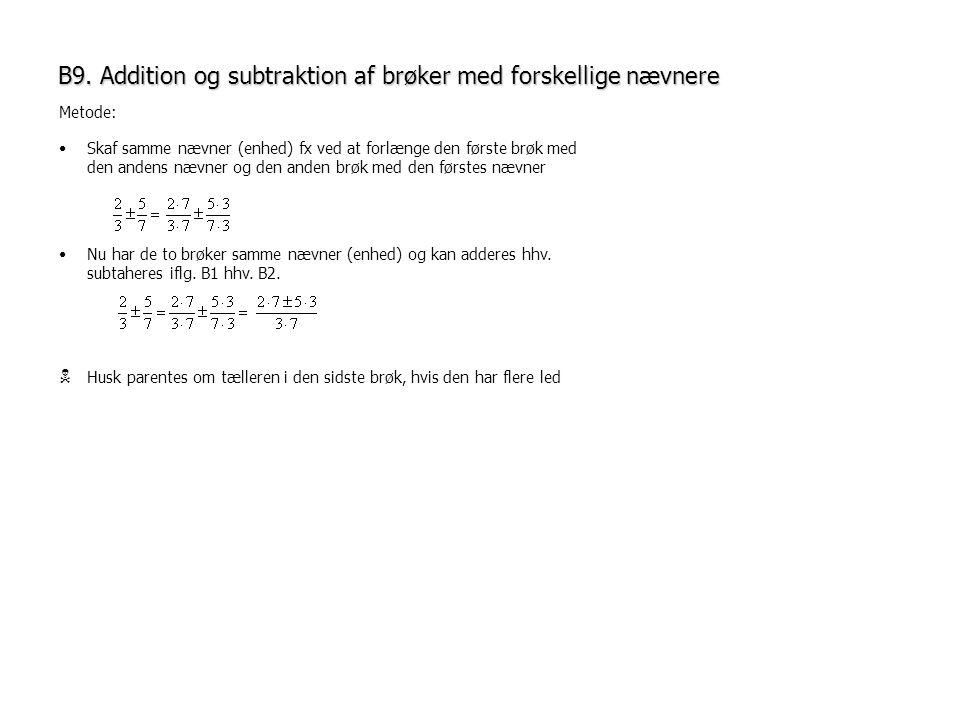 B9. Addition og subtraktion af brøker med forskellige nævnere