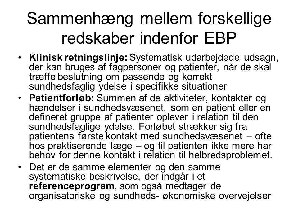 Sammenhæng mellem forskellige redskaber indenfor EBP