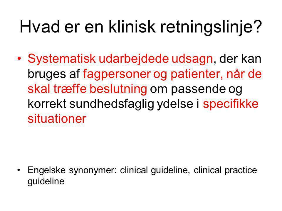 Hvad er en klinisk retningslinje