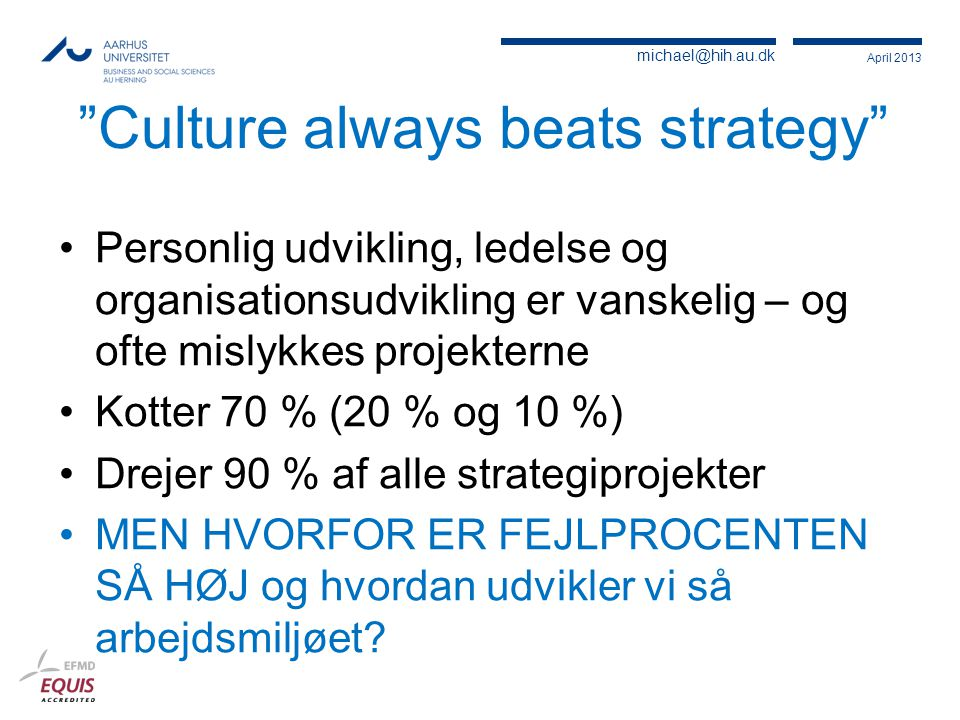 Culture always beats strategy