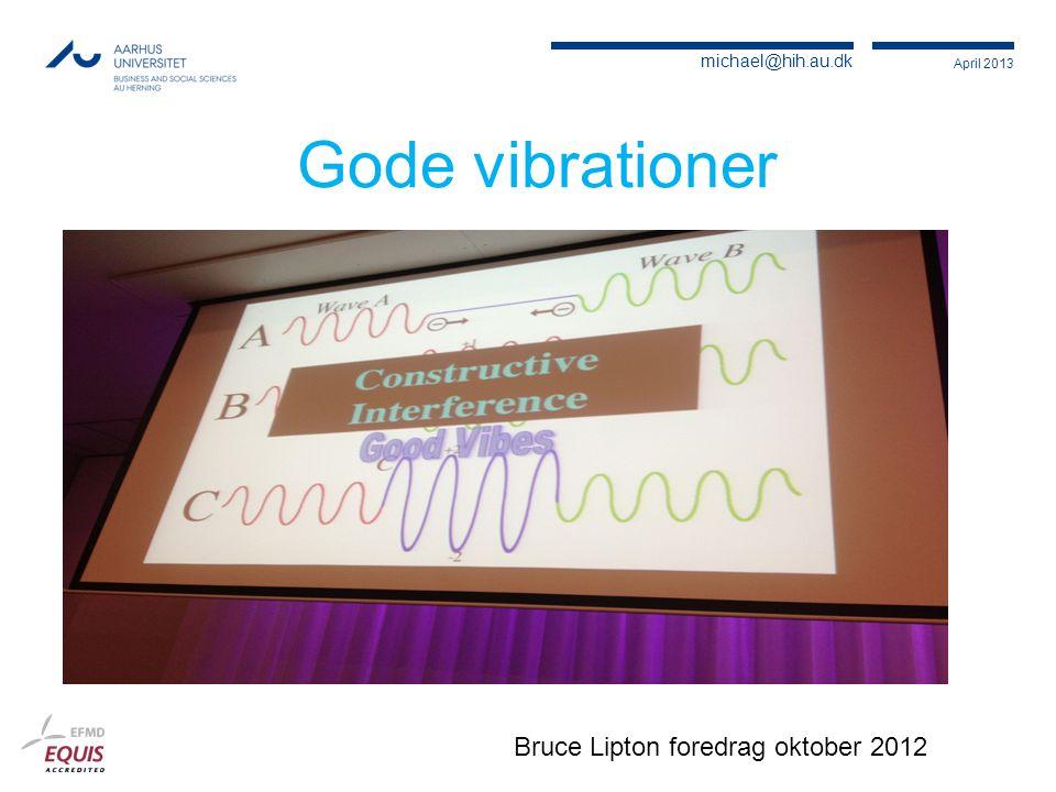 Gode vibrationer Bruce Lipton foredrag oktober 2012