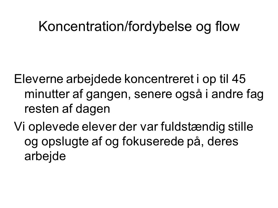 Koncentration/fordybelse og flow