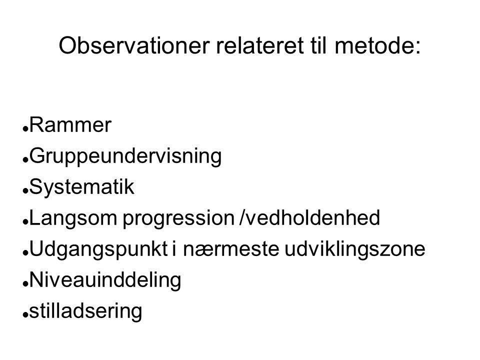 Observationer relateret til metode: