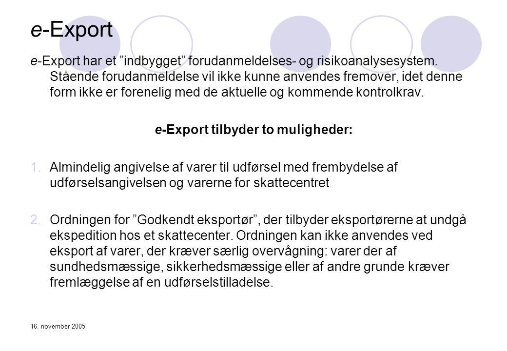 e-Export tilbyder to muligheder: