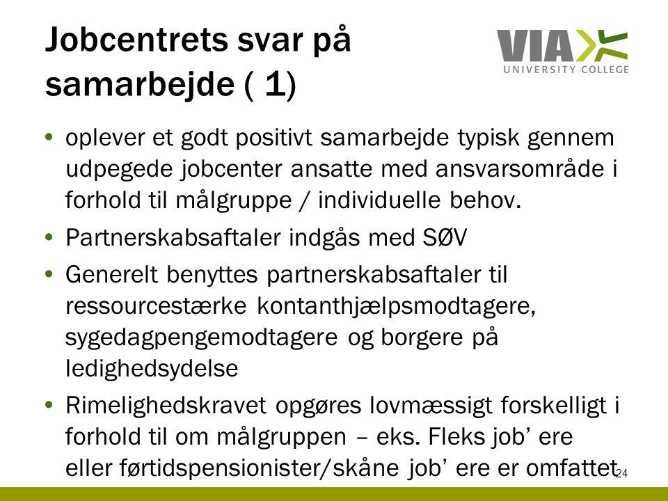 Jobcentrets svar på samarbejde ( 1)