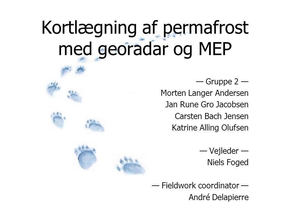 Kortlægning af permafrost med georadar og MEP