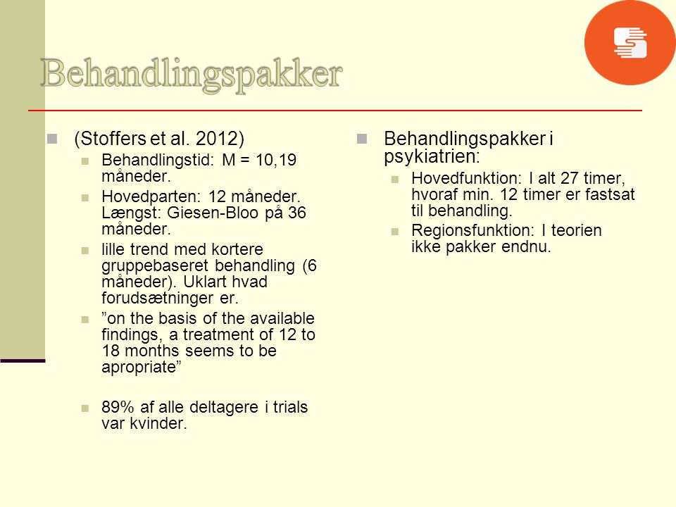 Behandlingspakker (Stoffers et al. 2012)