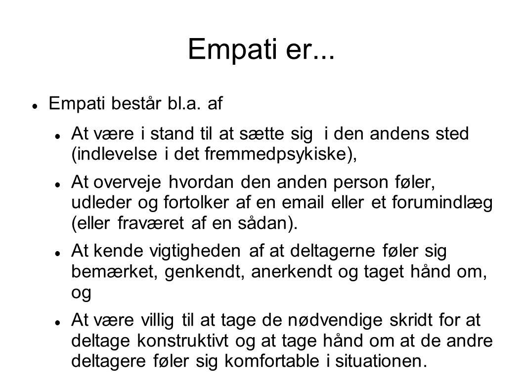 Empati er... Empati består bl.a. af