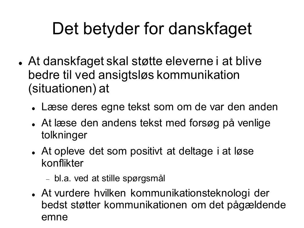 Det betyder for danskfaget