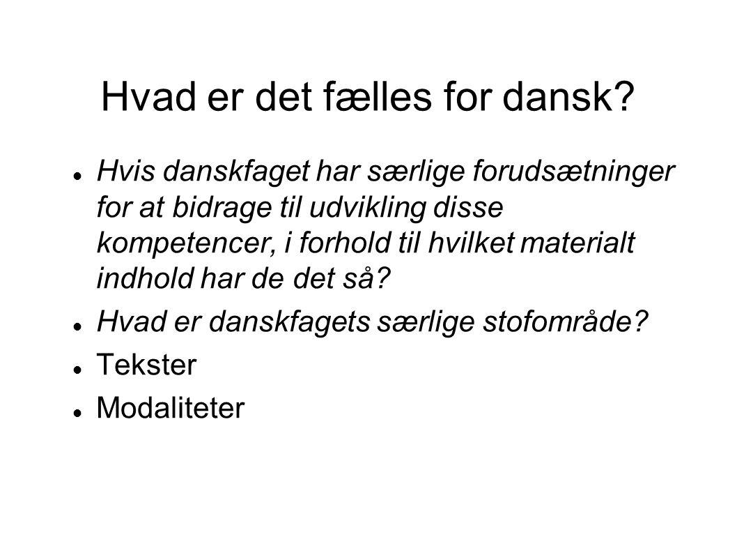 Hvad er det fælles for dansk