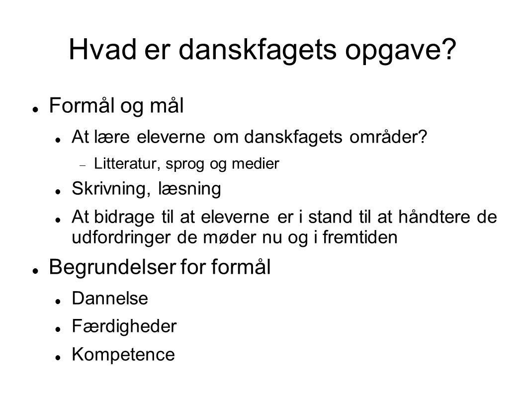 Hvad er danskfagets opgave