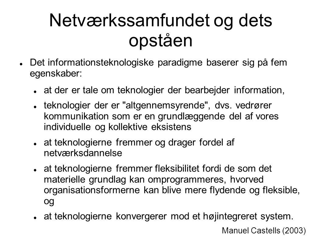 Netværkssamfundet og dets opståen