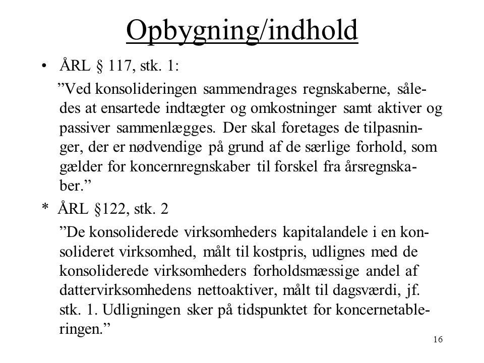 Opbygning/indhold ÅRL § 117, stk. 1:
