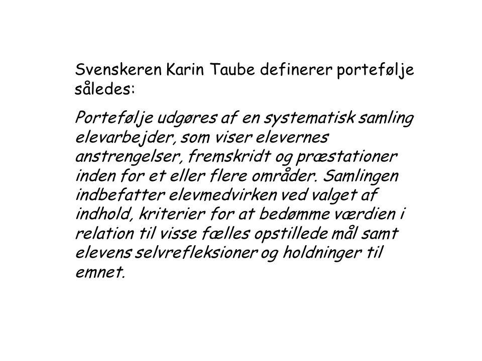 Svenskeren Karin Taube definerer portefølje således: