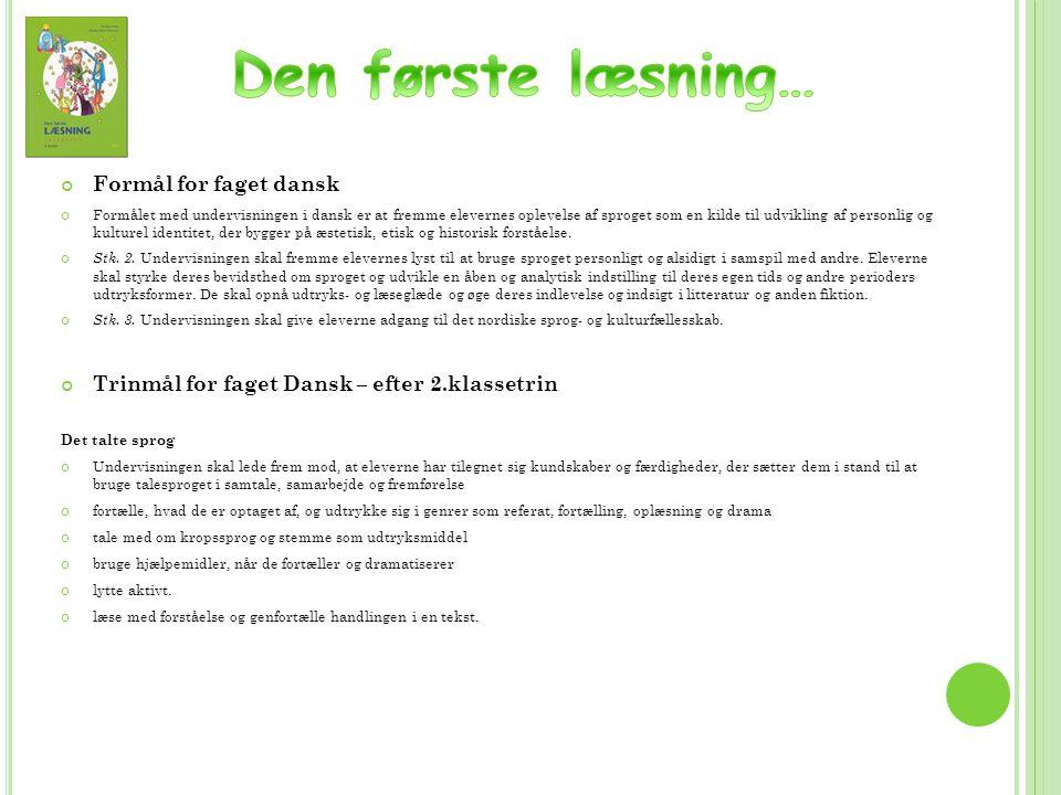 Den første læsning… Formål for faget dansk
